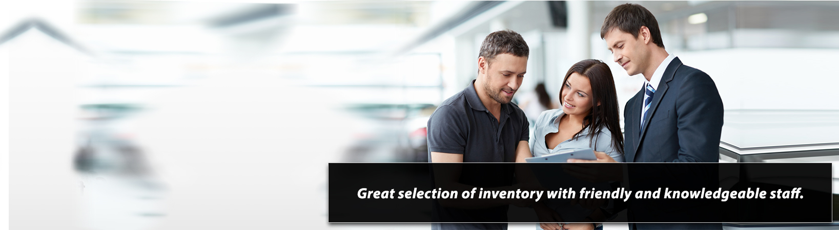 Empire Motors has a great selection of inventory, and a friendly and knowledgeable staff.